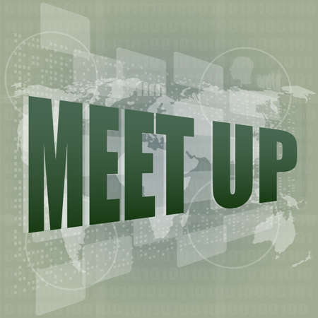 meet up words on digital touch screen, business concept photo