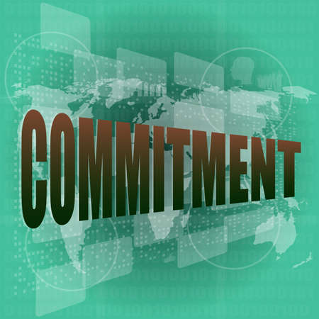 commitment committed: business concept: word commitment on digital touch screen