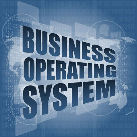 operating: business operating system word on digital touch screen