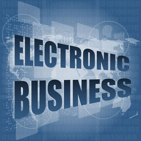 electronic business word on digital touch screen photo