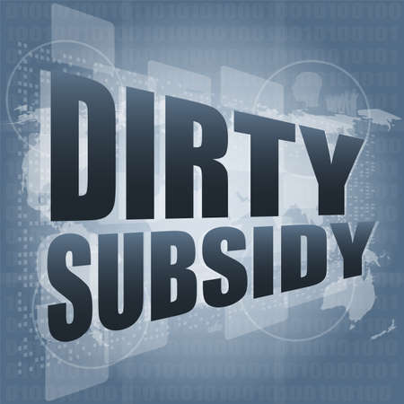 subsidy: dirty subsidy on digital touch screen