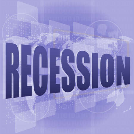 Business concept: words recession on digital screen, 3d
