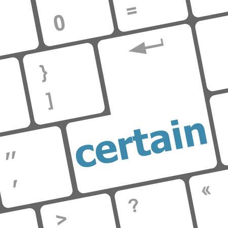 certain: certain word on computer pc keyboard key Stock Photo