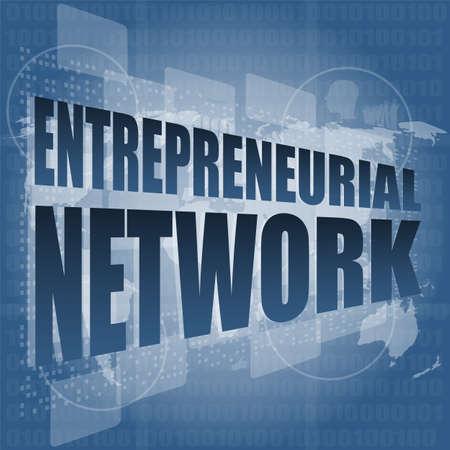entrepreneurial: entrepreneurial network word on business digital touch screen Stock Photo