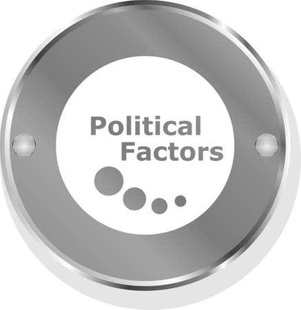 factors: political factors metallic button Stock Photo