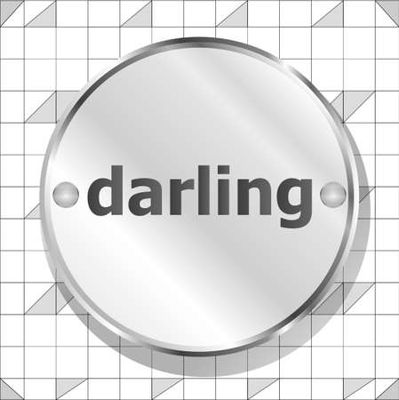 the darling: word darling on metallic button Stock Photo