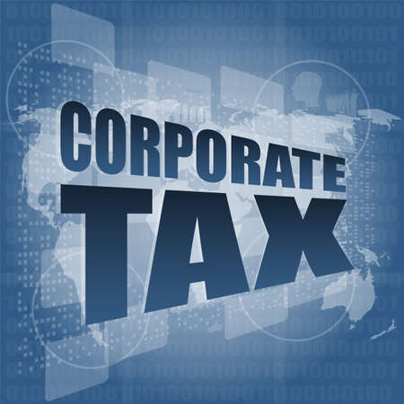 corporate tax word on business digital screen photo