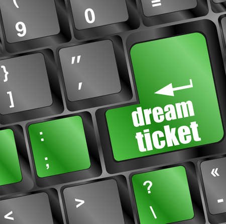 dream ticket button on computer keyboard key photo