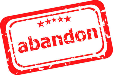 abandon: abandon word on red rubber old business stamp Stock Photo