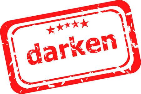 verdunkeln: verdunkeln Wort auf rotem Gummi alten Gesch�ftsbriefmarke