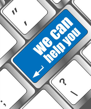 can we help: we can help you written on computer button