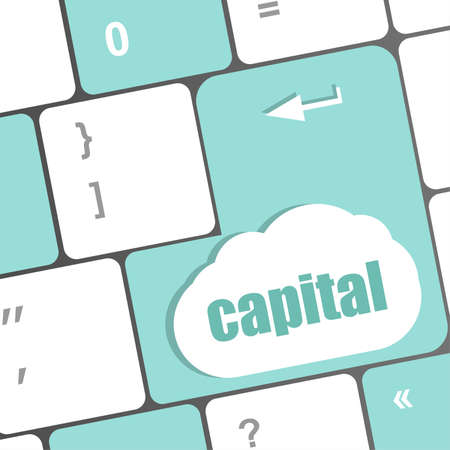 capital button on keyboard key - business concept photo