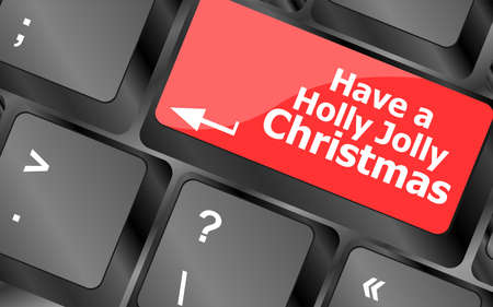 Computer keyboard key with have a holly jolly christmas words Stock Photo - 24343469