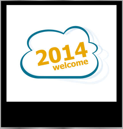 2014 welcome word on cloud, isolated photo frame photo