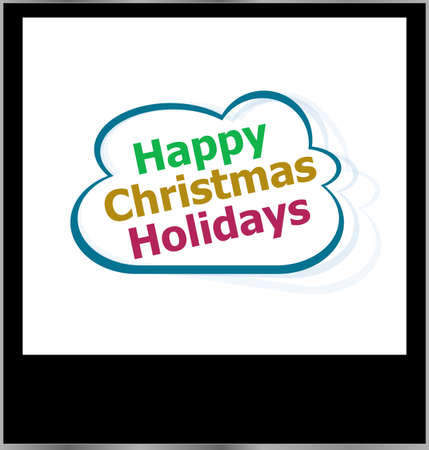 happy christmas holidays word on cloud, isolated photo frame photo