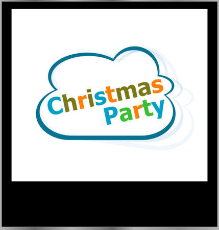 christmas party holidays word on cloud, isolated photo frame photo