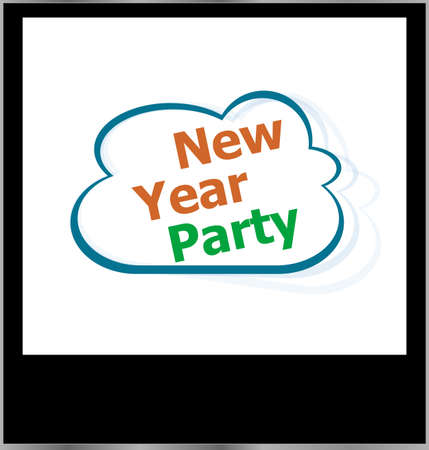 new year party holidays word on cloud, isolated photo frame photo
