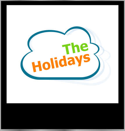 the holidays word cloud on photo frame, isolated photo