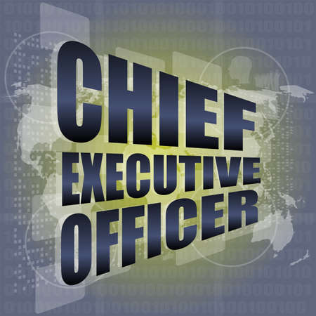 chief executive officers: chief executive officer words on digital screen with world map