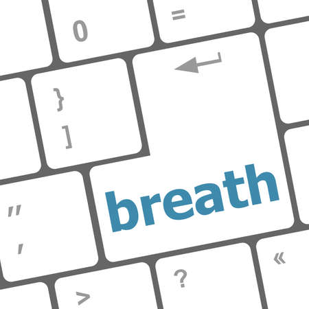 breath: Button with breath on Computer Keyboard. Business Concept