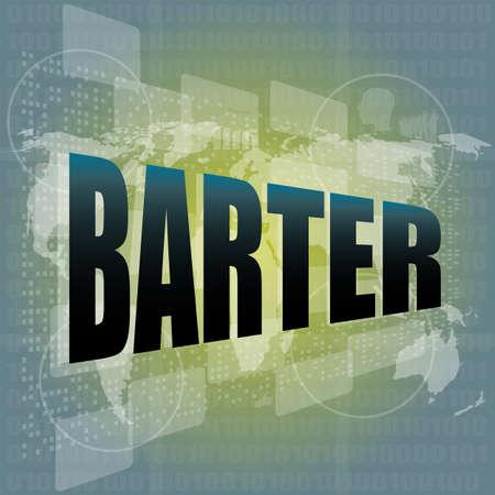 barter: business concept, barter digital touch screen interface Stock Photo