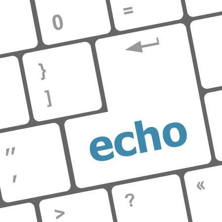 echo: keyboard key with echo button