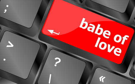 babe of love on key or keyboard showing internet dating concept photo