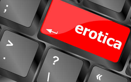 erotica button on computer pc keyboard key photo