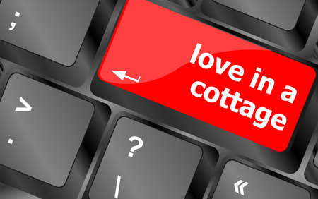 button keypad keyboard key with love is a cottage words photo