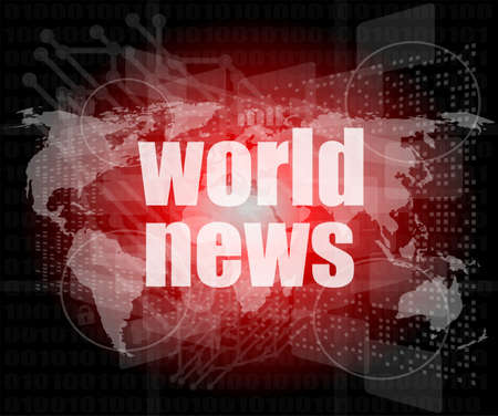 News and press concept: words world news on digital screen photo