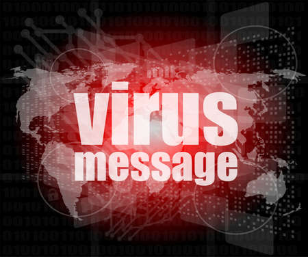internet concept: words virus message on digital screen photo