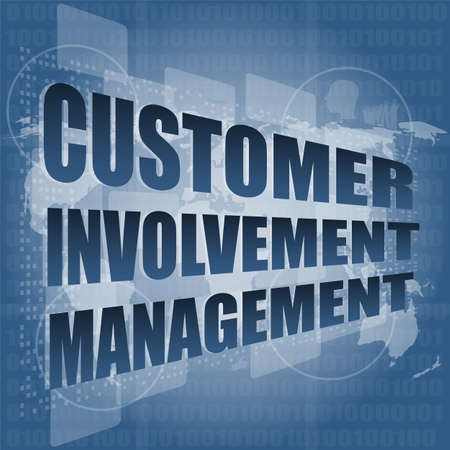 customer involvement management word on business digital screen photo