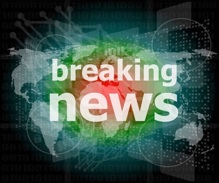 News and press concept: words breaking news on digital screen photo