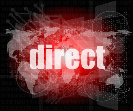 business concept: word direct on digital background photo