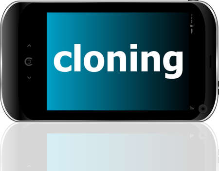 cloning word on smart mobile phone, business concept photo