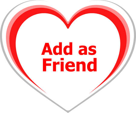 Business concept, add as friend words on love heart photo