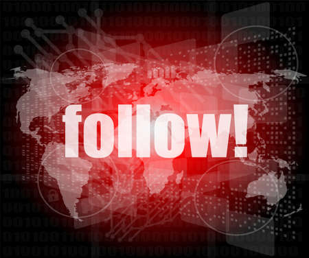 Social media concept: words Follow on digital background photo