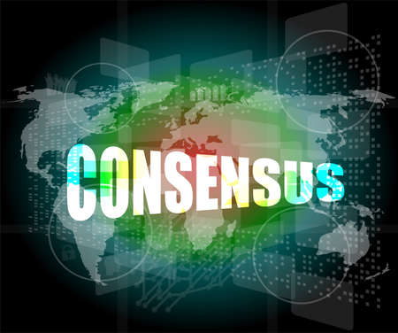 consensus: business concept: word consensus on digital touch screen