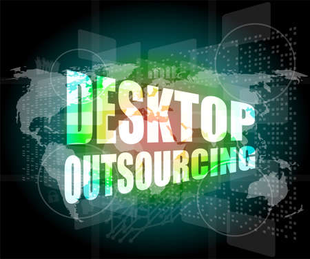 desktop outsourcing word on digital touch screen photo
