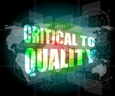critical to quality word on business digital screen photo