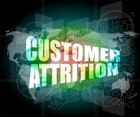 attrition: customer attrition words on digital screen with world map