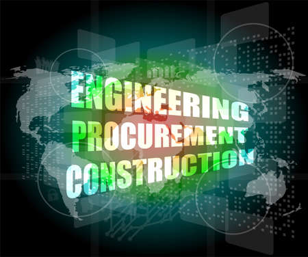 procurement: engineering procurement construction word on business digital touch screen Stock Photo
