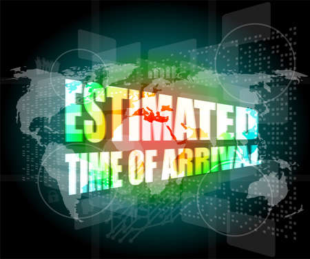 estimated: estimated time of arrival words on digital screen Stock Photo