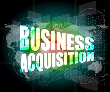 acquisition: business concept, business acquisition digital touch screen interface