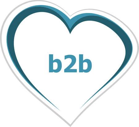 internet concept, b2b word on love heart photo