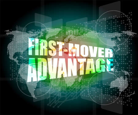 first mover advantage words on digital touch screen interface photo