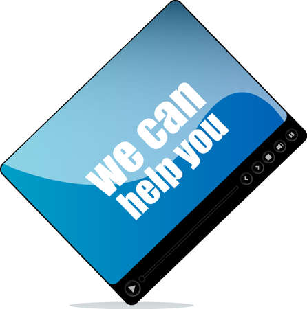 Video media player for web with we can help you words photo