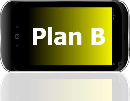 plan b word on smart mobile phone with blue screen photo