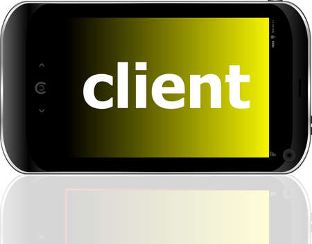 client word on smart mobile phone, business concept photo