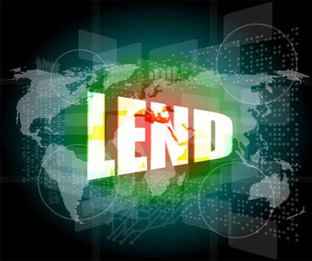 lend: business concept: word lend on digital screen
